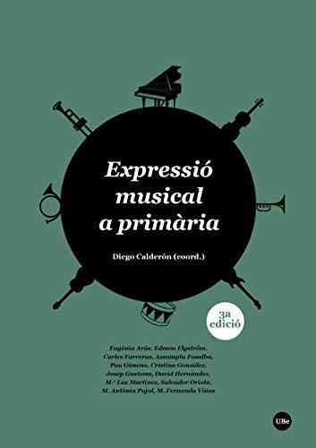 Expressió musical a primària (3.ª edició) (eBook) (Catalan Edition)