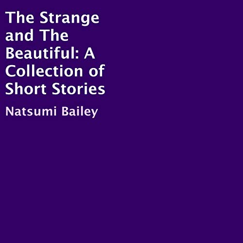 Couverture de The Strange and the Beautiful