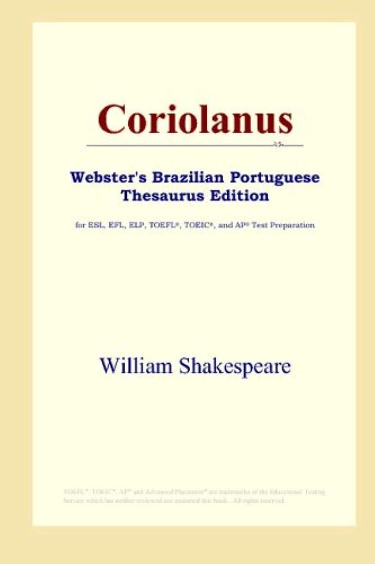 突進地下コーンCoriolanus (Webster's Brazilian Portuguese Thesaurus Edition)