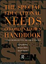 The Special Educational Needs Co-ordinator's Handbook: A Guide for Implementing the Code of Practice