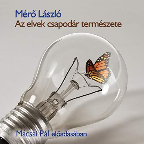 Az elvek csapodár természete audiobook cover art