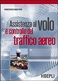 Assistenza al volo e controllo del traffico aereo
