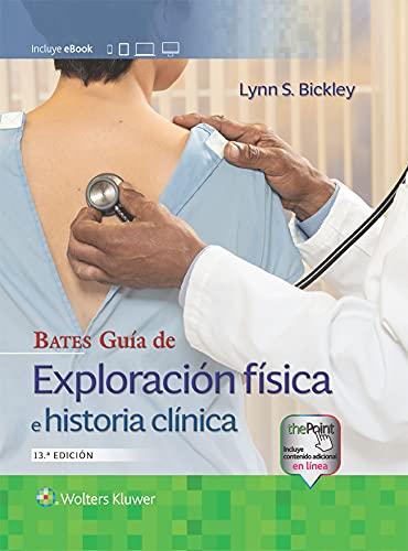 419g4OS4QaS - Bates. Guía de exploración física e historia clínica (Spanish Edition)
