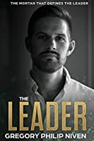 The Leader: The Mortar that defines the Leader