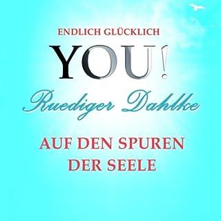 Auf den Spuren der Seele (YOU! Endlich glücklich) Titelbild