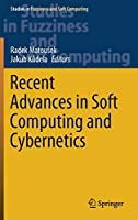 Recent Advances in Soft Computing and Cybernetics (Studies in Fuzziness and Soft Computing, 403)