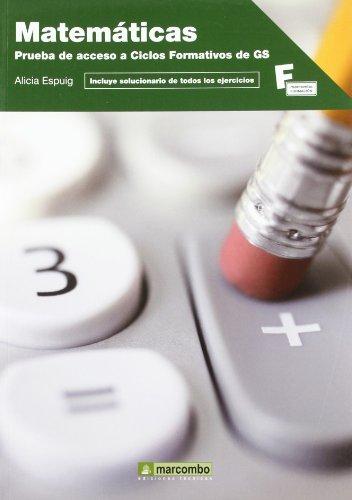 Matemáticas: Prueba de acceso a Ciclos Formativos de Grado Superior (MARCOMBO FORMACIÓN)