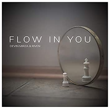 Flow In You