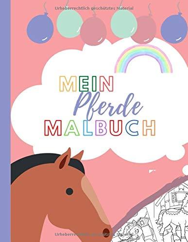 Mein Pferde Malbuch: 15 Pferde zum Ausmalen und Ausschneiden I Malheft für Kinder Jungen und Mädchen