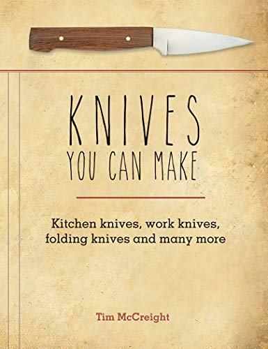 Knives You Can Make (English Edition)