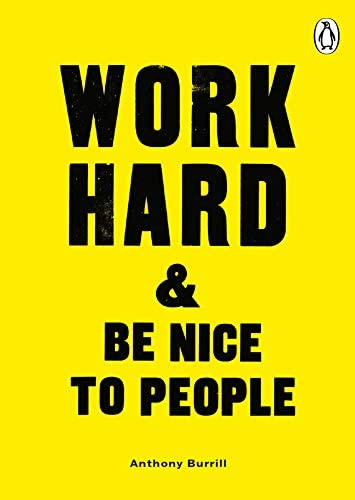 Work Hard Be Nice to People product image