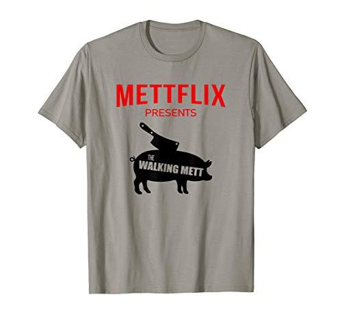 Mettflix The Walking Mett Fleischliebhaber Metzger T-Shirt