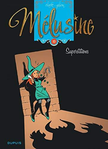 Mélusine - tome 13 - Superstitions (rééditions)
