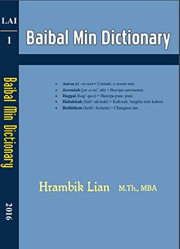 Baibal Min Dictionary: Baibal chung ummi Min vialte sullam fianternak (Lai Book 1) (English Edition)