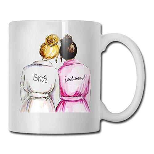 Taza de café divertida con texto en inglés 'Bride with Matron' - 11 taza de café de cerámica, la mejor idea de regalo para Navidad, San Valentín y cumpleaños, día del padre y día de la madre