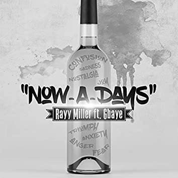 Nowadays (feat. Gbaye)