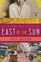 [ EAST OF THE SUN ] By Gregson, Julia ( Author) 2009 [ Paperback ]