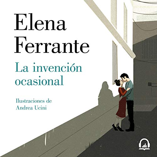 La invención ocasional [The Occasional Invention] audiobook cover art