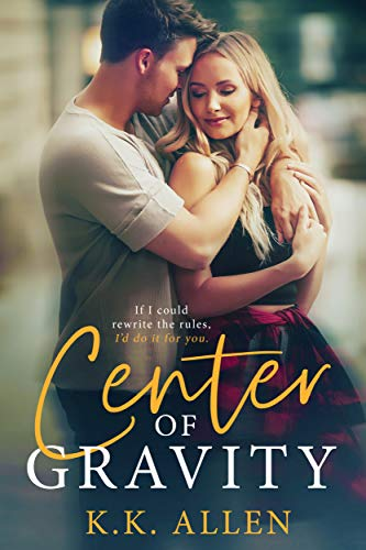 Center of Gravity: A Forbidden Romance Standalone (Gravity Dance, Book 1) (English Edition)