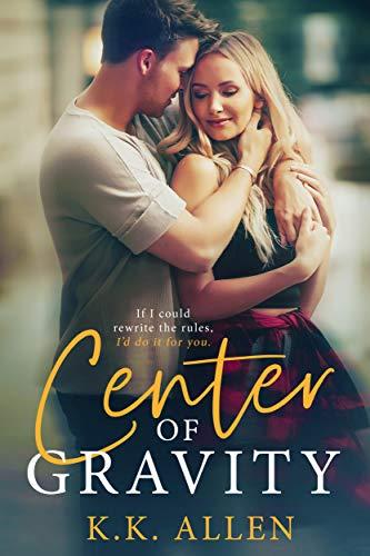 Center of Gravity: A Forbidden Romance Standalone (Gravity Dance, Book 1) (English Edition)
