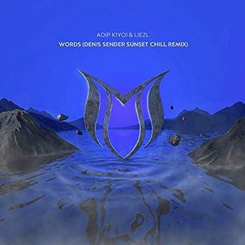 Words (Denis Sender Sunset Chill Remix)