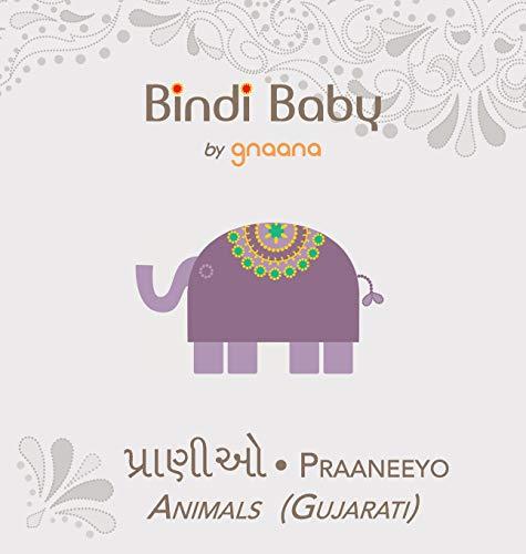Compare Textbook Prices for Bindi Baby Animals Gujarati: A Beginner Language Book for Gujarati Children Gujarati Edition Hardcover Edition ISBN 9781943018031 by Hatti, Aruna K.,Armstrong, Kate,Madhu Rye
