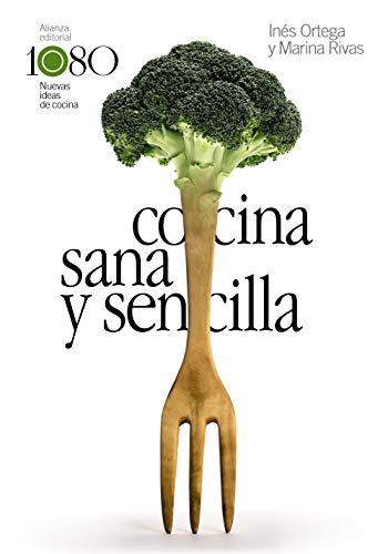 Cocina sana y sencilla (Libros Singulares (LS))