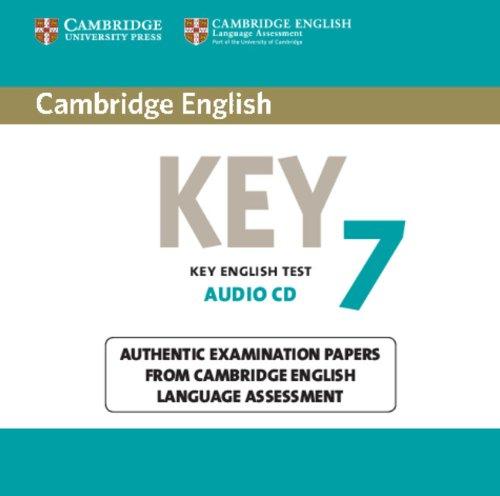 Cambridge English Key 7 Audio CD: Authentic Examination Papers from Cambridge English Language...