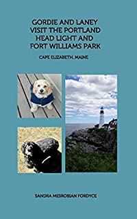 Gordie and Laney visit the Portland Head Light and Fort Williams Park