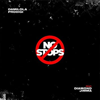 No Stops (feat. Diamond Jimma)