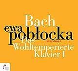 Bach: Das Wohltemperierte Klavier I