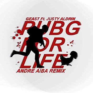 PUBG For Life Remix