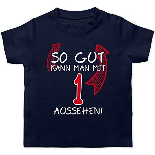 Geburtstag Baby - So gut kann Man mit 1 Aussehen - 12/18 Monate - Navy Blau - 1 Geburtstag Geschenk Junge - BZ02 - Baby T-Shirt Kurzarm
