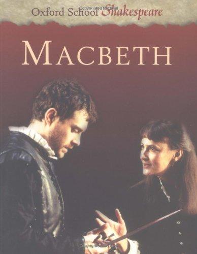 OXFORD MACBETH (Oxford School Shakespeare Series)