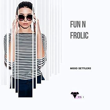 Fun N Frolic Mood Settlers