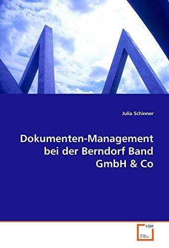 Dokumenten-Management bei der Berndorf Band GmbH