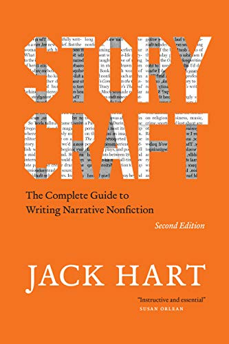 Storycraft, Second Edition: The Complete Guide to Writing Narrative Nonfiction (Chicago Guides to Writing, Editing, and Publishing) (English Edition)