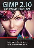 Gimp 2.10 Software Paket inkl. 20.000 ClipArts und gedrucktem Handbuch von Markt+Technik - Die ultimative Bildbearbeitung und Fotoverwaltungs Software - kompatibel zu Adobe PhotoShop Elements / CS -