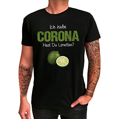 T-Shirt mit verschiedenen Motiven zum Thema Corona - qualitativ hochwertig Bedruckt - lustige Geschenkidee - Gag Scherzartikel schwarzer Humor (Ich Habe Corona - Hast du Limetten?, schwarz)