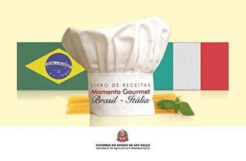 Livro de receitas: Momento Gourmet 'Brasil - Itália'