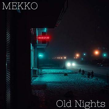 Old Nights