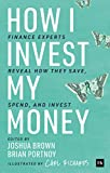How I Invest My Money: Finance e...