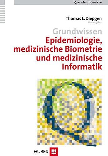 Grundwissen Epidemiologie, medizinische Biometrie und medizinische Informatik. Querschnittsbereich 1 (Querschnittsbereiche)