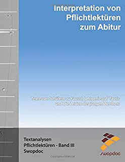 Interpretation Von Pflichtlektüren Zum Abitur: Schülerwerke Zu Faust I, Iphigenie Auf Tauris, Die Leiden Des Jungen Werthers