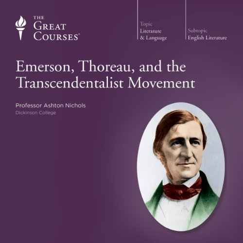 Emerson, Thoreau, and the Transcendentalist Movement audiobook cover art