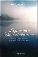 L'expérience de la clarté intérieure - Un guide simple et direct de la méditation bouddhique Broché
