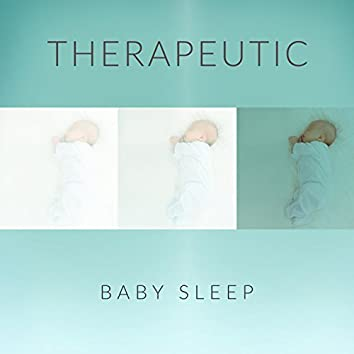 Therapeutic Baby Sleep