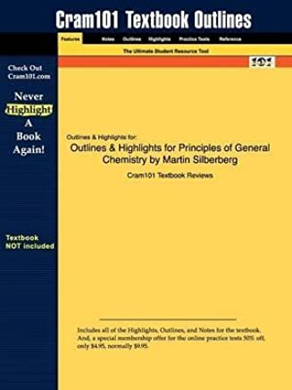 [Studyguide for Principles of General Chemistry by Silberberg, Martin, ISBN 9780077274320] (By: Cram101 Textbook Reviews) [published: January, 2010]