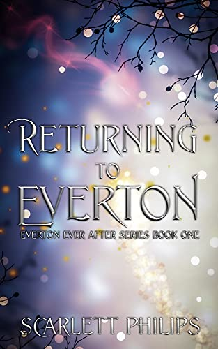 Returning to Everton (Everton Ever After Book 1) (English Edition)