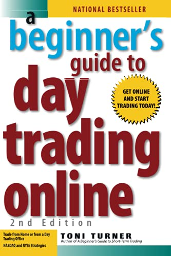 A Beginner s Guide to Day Trading Online (2nd edition)